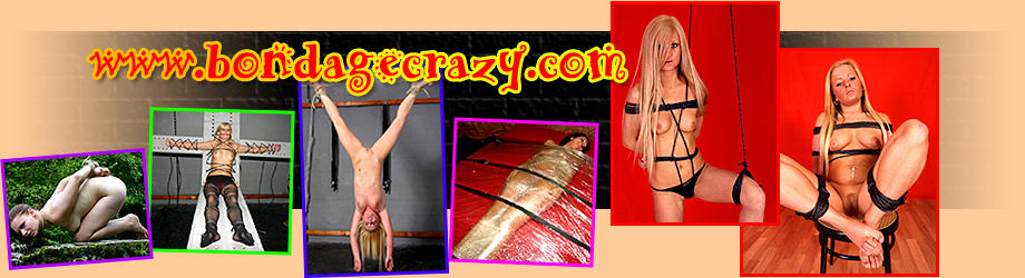 bondagecrazy.com - pictures and videos of nude women in bondage - mature women naked - young girls naked females tied up for your pleasure - original content